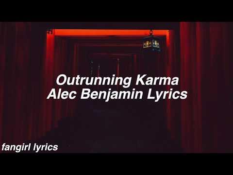 Outrunning Karma    Alec Benjamin Lyrics