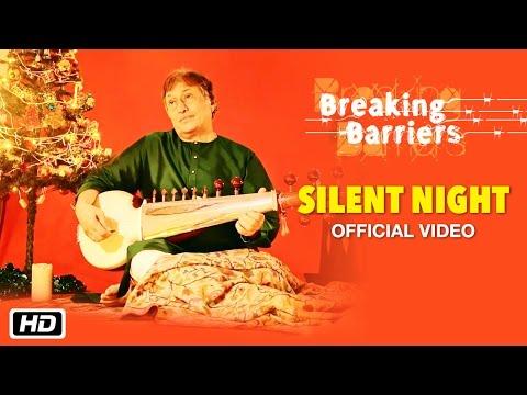 Silent Night | Christmas Carol | Breaking Barriers| Ustad Amjad Ali Khan |