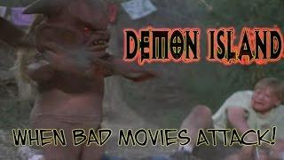 Video Demon Island (2002) Review - When Bad Movies Attack! download MP3, 3GP, MP4, WEBM, AVI, FLV Januari 2018