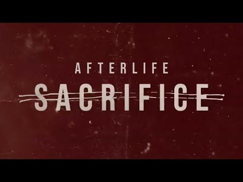Afterlife - Sacrifice (Visual) Mp3