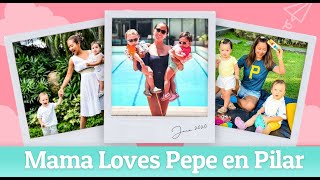 Mama Loves Pepe en Pilar