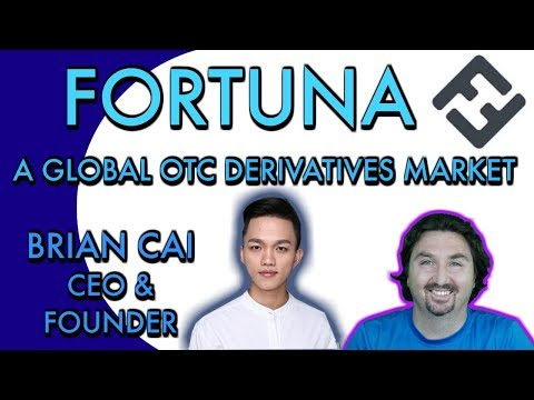 BlockchainBrad chats with FORTUNA CEO Brian Cai about OTC Derivatives on the Blockchain