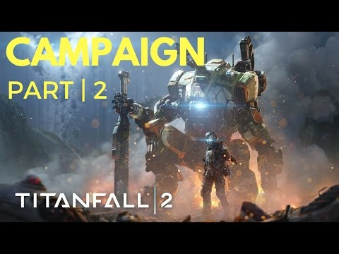 Titanfall 2 - Campaign Part 2 - Protect the Octopus - Ultra Settings