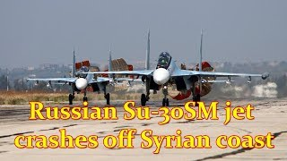 Russian Su-30SM Fighter Jet Crashes In Syria Killing Pilots