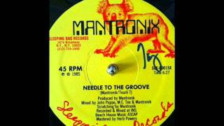 Mantronix - Needle to the Groove (1985, Sleeping Bag)