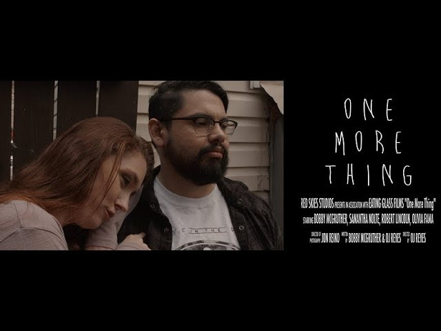 FIRST LOOK:  One More Thing (OFFICIAL TEASER TRAILER)