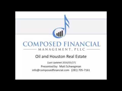 Oil and Houston Real Estate (2016.04.09 Presentation)