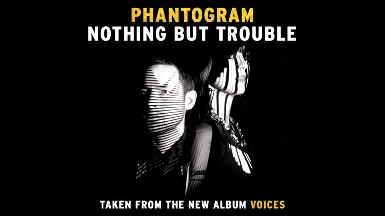 Phantogram 'Nothing But Trouble' [Official Audio] - YouTube