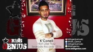 K'Coneil - Hot Like You (Raw) 90's Don Dada Riddim - January 2016