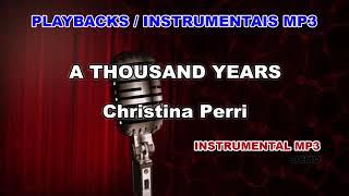 ♬ Playback / Instrumental Mp3 - A THOUSAND YEARS - Christina Perri Mp3