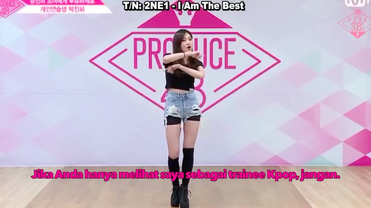 Jinny Park Secret Number Produce48 Audition 2018 Indo Sub Rap 2ne1 I Am The Best Youtube