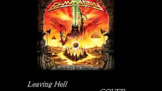 Leaving hell / GAMMA RAY (COVER)
