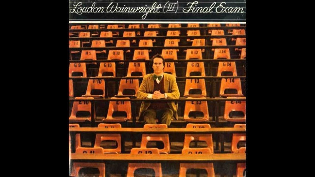 loudon-wainwright-iii-final-exam-mick-doyle