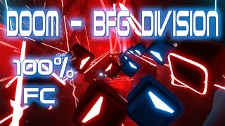 [Beat Saber] EXPERT+ (Doom 2016 - BFG Division) 100% Full Combo