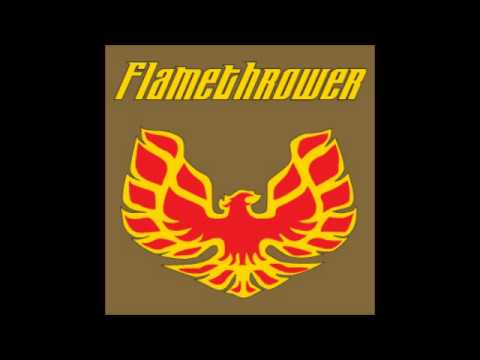 Flamethrower Song