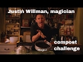 Compost Magic with Justin Willman - Kiss The Ground