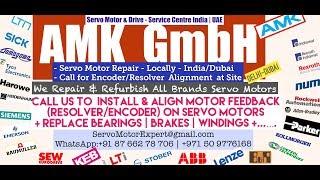 AMK Servo Motor Encoder Align Resolver Adjust Repair Dubai UAE Oman Kuwait Qatar Saudi