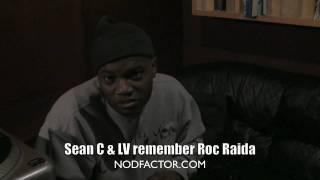 Sean C & LV Remember Roc Raida