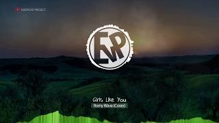 Girls Like You (Versi Koplo) - Romy Wave (Cover) | [EvP Music]