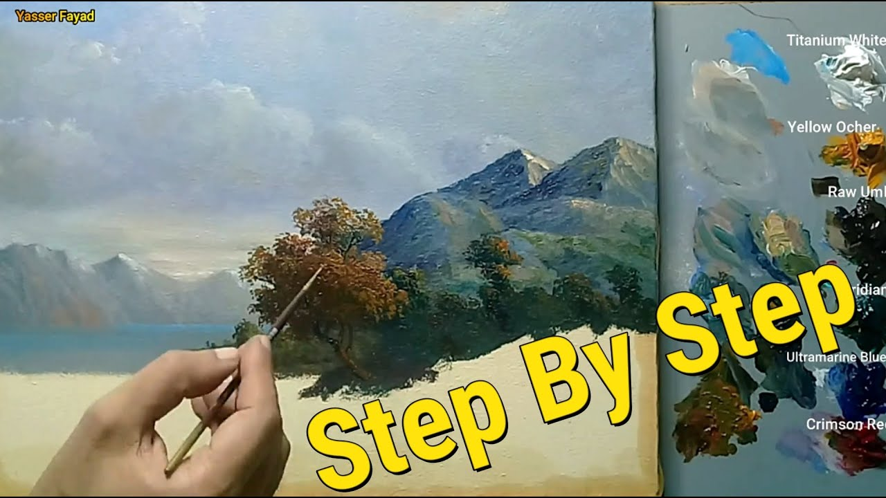 Oil Painting Landscape Step By Step How To Make Your Painting Look Old By Yasser Fayad