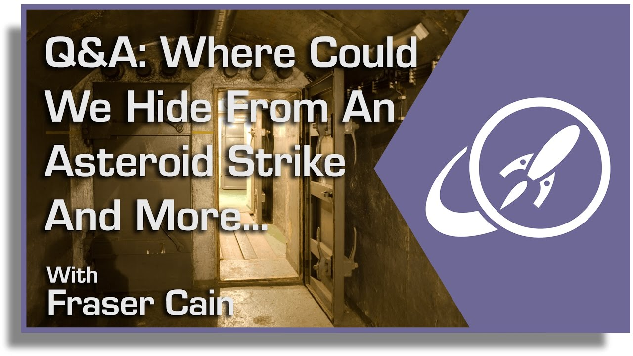 q-where-could-we-hide-from-an-asteroid-strike-and-more