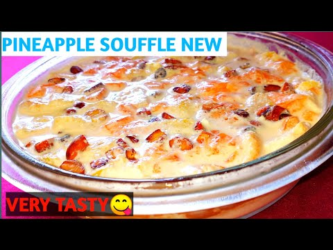 Pineapple Souffle 2| Pineapple Pudding | Once Try This Recipe | It Is Very Tasty | Pudding 2019