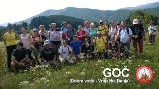 Planinarenje | Mountaineering: GOČ (Dobre vode – Vrnjačka Banja)