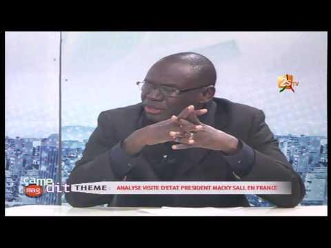 ÇA ME DIT MAG - Analyse visite d'état Président Macky SALL en France du 24 décembre 2016
