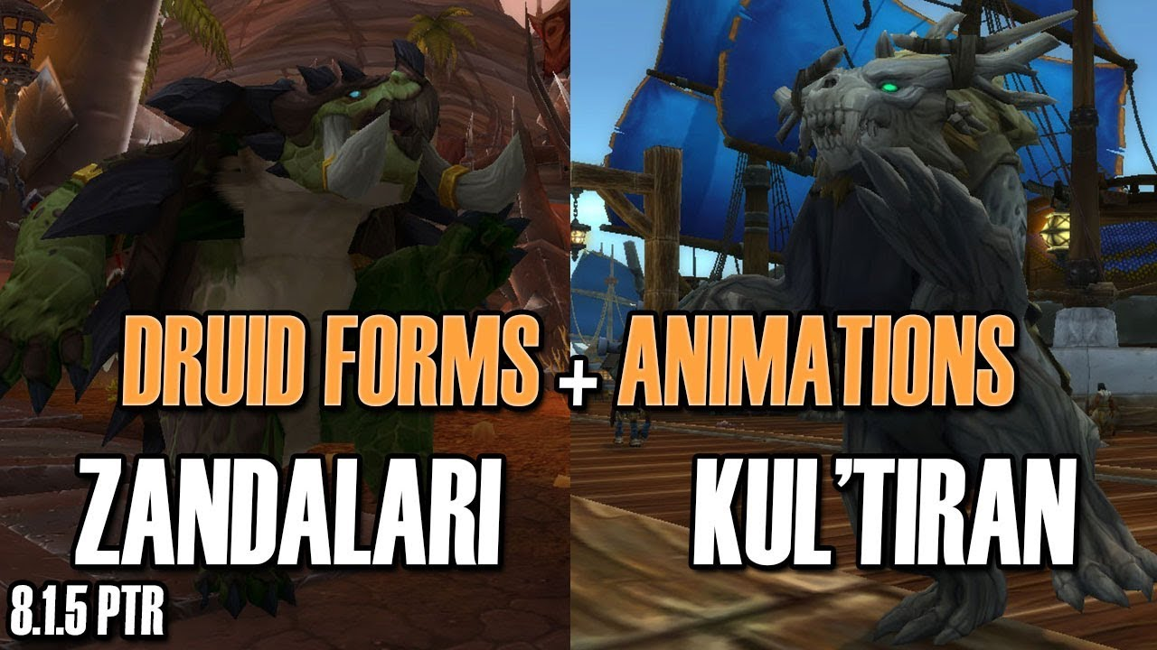 🦕Zandalari & Kul'Tiran👙 NEW Druid Forms !! [BFA 8 1 5]
