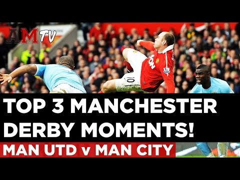 Top 3 Manchester Derby Moments | Manchester United v Manchester City