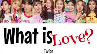 What is Love?-Twice(トゥワイス)【日本語字幕/かなるび/歌詞】