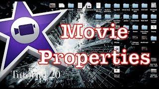 Movie Properties in iMovie 10.0.1 | Tutorial 20