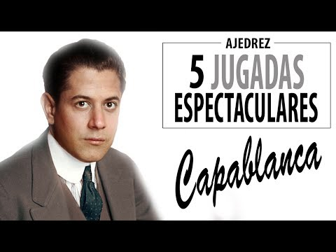 Las 5 jugadas de ajedrez más espectaculares de José Raúl Capablanca  Trucos y estrategia