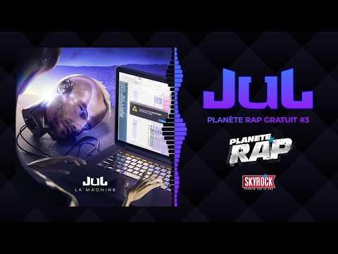 [Exclu] Jul - Planète Rap gratuit #3