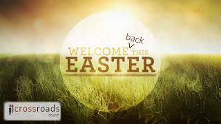 Welcome back to Church this Easter