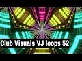 Club Visuals VJ loops 52 Free Download Full HD 1080p