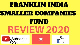 Franklin india smaller companies fund review 2020