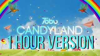 Tobu - Candyland  [1 Hour Version]