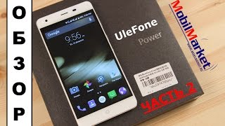 Обзор UleFone Power - характеристики, производительность, камеры .:MobilMarket.ru:.(, 2016-02-17T17:19:08.000Z)