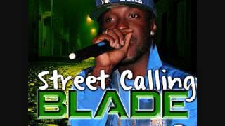 Blade Merital - Street Calling [Da Wiz/Sniper Production] - April 2012