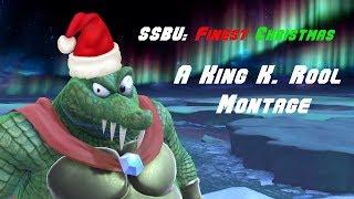 Finest Christmas - A King K. Rool Montage (Super Smash Bros. Ultimate)