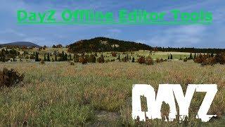 DayZ Standalone Offline Editor Tool