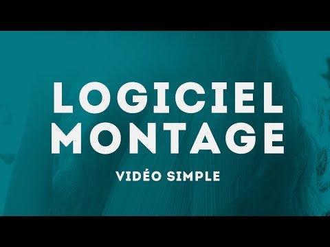 Logiciel montage vidéo simple