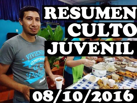 Culto Juvenil | Resumen 08-10-2016