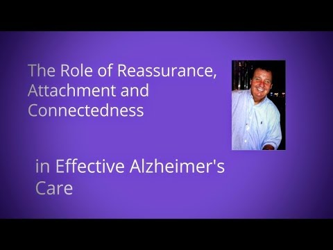 The Role of Reassurance, Attachment and Connectedness in Effective Alzheimer's Care (Podcast Health)