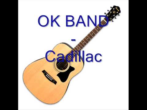 OK BAND - CADILLAC.mp3
