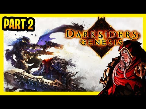 Darksiders Genesis Campaign Gameplay Part 2 Walkthrough (New Action RPG Isometric Hack And Slash)