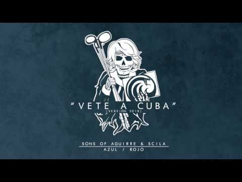 SONS OF AGUIRRE   SCILA - VETE A CUBA (AUDIO OFICIAL) - YouTube 63589f77ae23a
