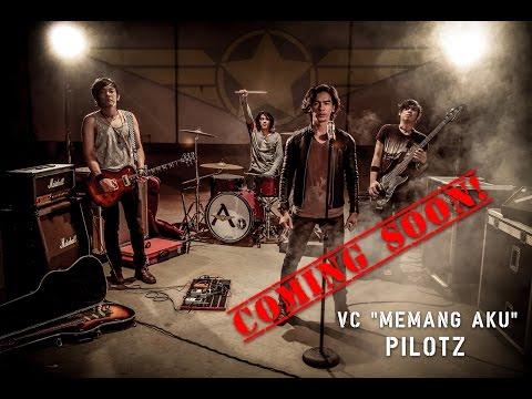 PILOTZ - MEMANG AKU (TEASER)