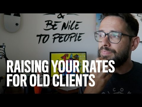 Raising Your Rates For Old Clients